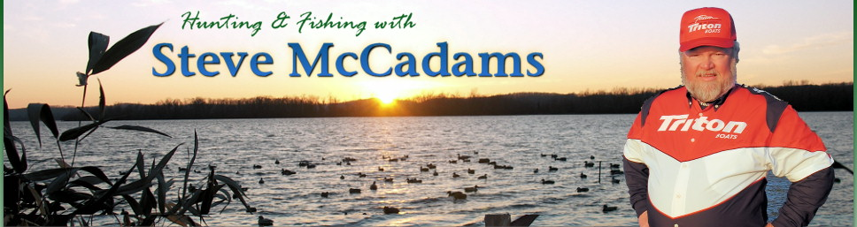 Steve McCadams Hunting & Fishing